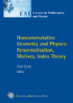 Noncommutative Geometry and Physics: Renormalisation, Motives, Index Theory