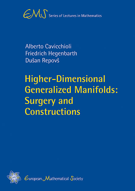 Higher-Dimensional Generalized Manifolds: Surgery and Constructions