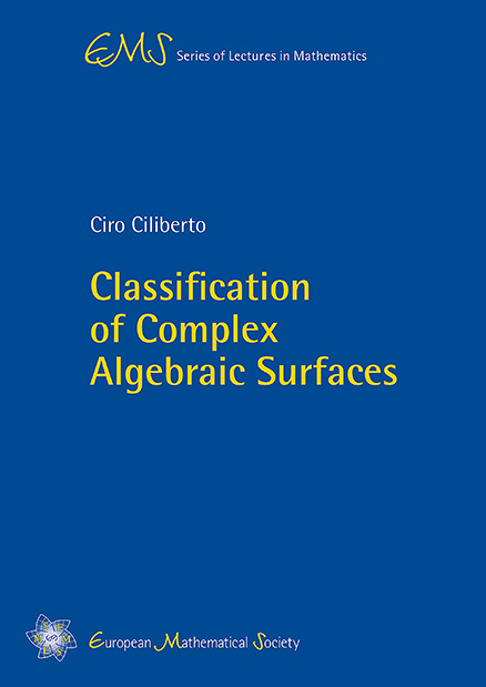 Classification of Complex Algebraic Surfaces