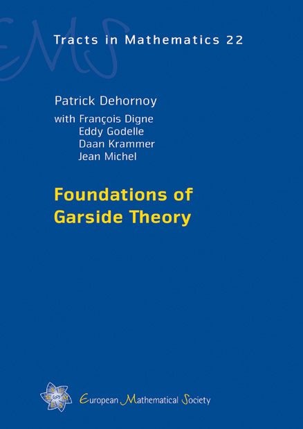 Foundations of Garside Theory