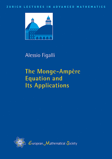 The Monge–Ampère Equation and Its Applications