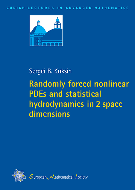 Randomly forced nonlinear PDEs and statistical hydrodynamics in 2 space dimensions
