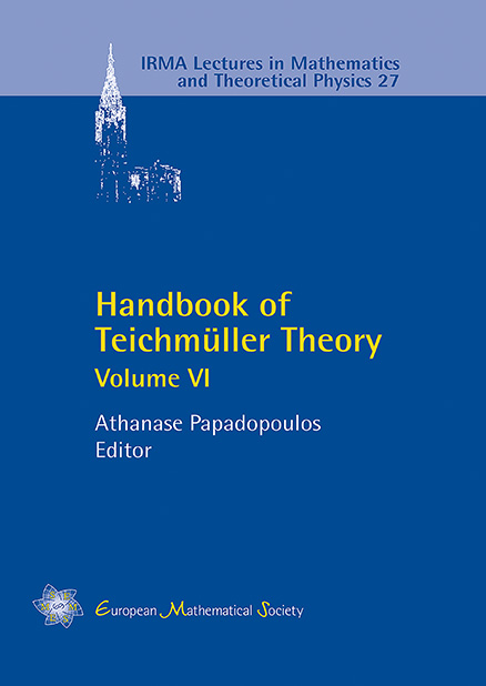 Handbook of Teichmüller Theory, Volume VI