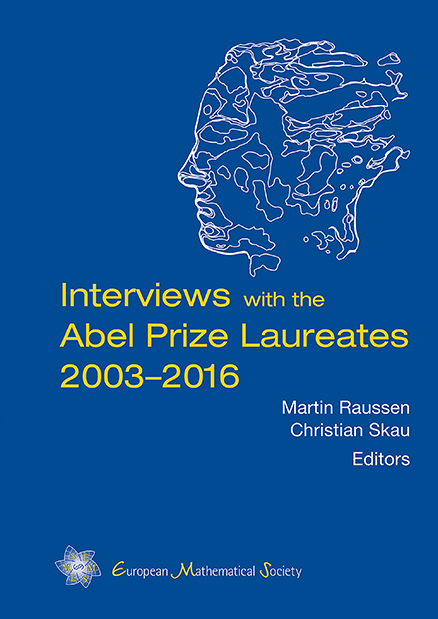 Interviews with the Abel Prize Laureates 2003–2016