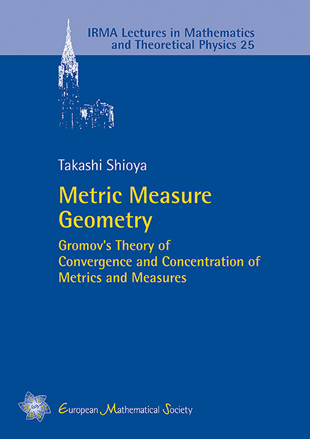Metric Measure Geometry