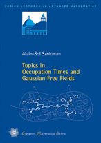 Topics in Occupation Times and Gaussian Free Fields