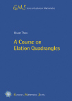 A Course on Elation Quadrangles