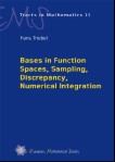 Bases in Function Spaces, Sampling, Discrepancy, Numerical integration